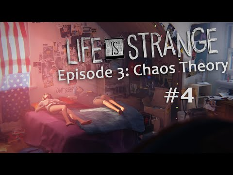 Life is Strange Episode 3: Chaos Theory (Pt. 4 - Everything Changes)