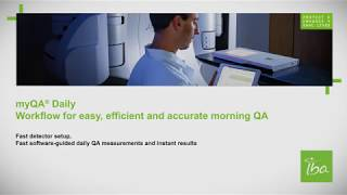 myQA Daily clinical application: 1-Min. Setup & Morning QA workflow
