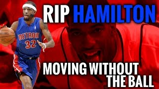 Rip Hamilton Breakdown: The Master of Moving Without the Ball