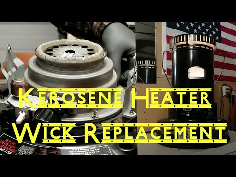 How to Change the Wick on a Dyna-Glo Kerosene Heater