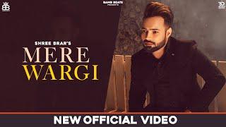 Shree Brar (Lyrical Video) Mere Wargi | Latest Punjabi Songs 2020 | New Punjabi Songs 2020