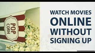 6 Websites To Watch Free Movies Online Without Downloading| No Signup| No Registration