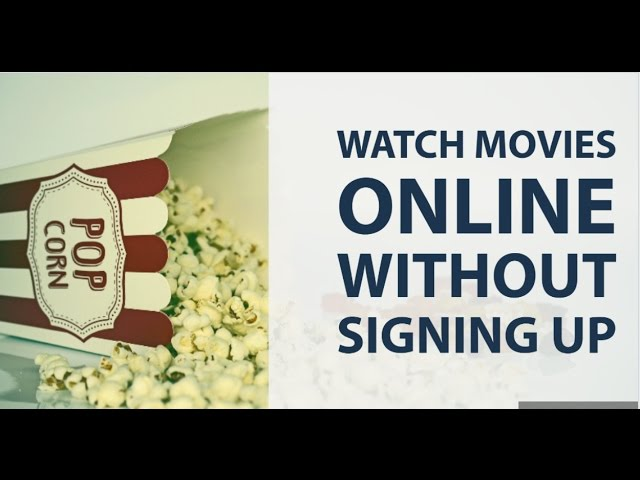 where can i download free movies without registration