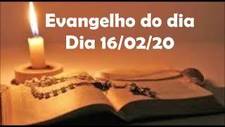 Evangelho do dia 16/02/20 com reflexão, Deus te guie!