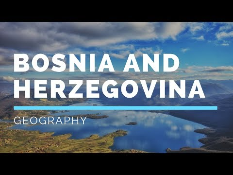 Geography of Bosnia and Herzegovina