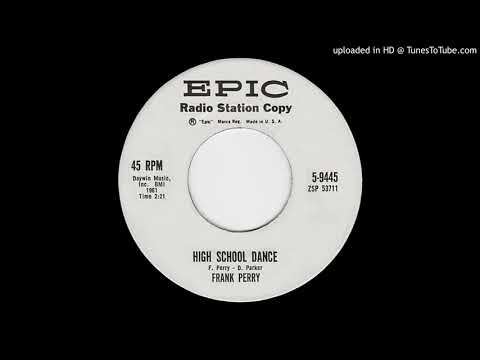 FRANK PERRY: High School Dance (Epic Records) 1961