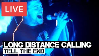 Long Distance Calling - Tell The End Live in [HD] @ The Underworld - London 2013