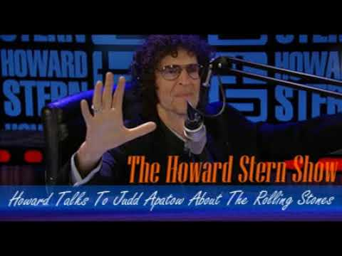 Stern Show Clip   Howard Talks To Judd Apatow About The Rolling Stones