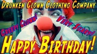 happy birthday creepy clown very scary