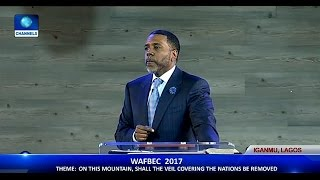 WAFBAC 2017: The Real Truth About The Born-Again Experience - Dr Creflo Dollar Pt.3