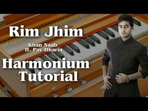 Rim jhim By Khan Saab ft. Pav Dharia Play On Harmonium