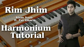 Rim jhim By Khan Saab ft. Pav Dharia Play On Harmonium