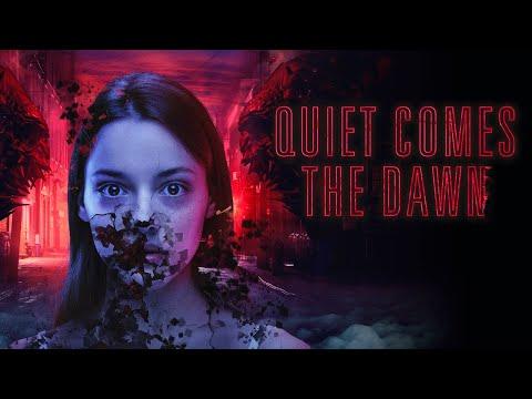QUIET COMES THE DAWN Trailer deutsch