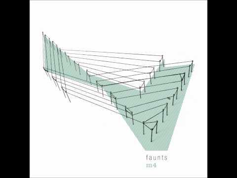 M4, Pt. II [1080p] - Faunts