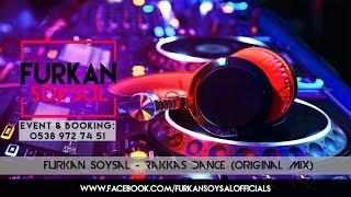 Furkan Soysal Rakkas Dance