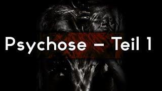 Psychosis / Psychose - Sonntag 【German Creepypasta】
