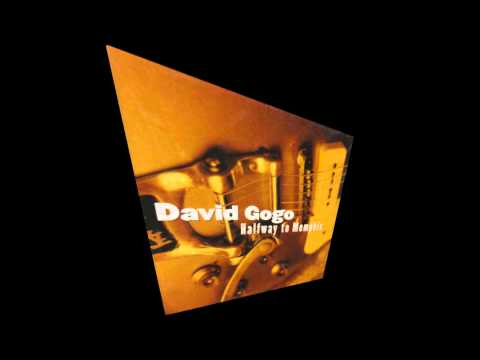 David Gogo - This Is A Man's World