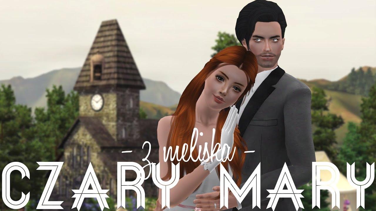 The Sims 3 Czary Mary Z Meliską 20 ślub Melisy I Daniela
