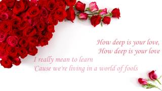 BEE GEES - How deep is your love (LYRIC)