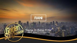 RANI - Senja Di Batas Kota (Official Audio)