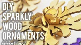 Diy Sparkly Wood Ornaments   Crafttastic Tv