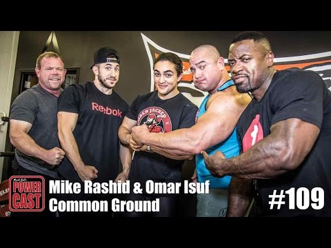 Mike Rashid & Omar Isuf - Common Ground | PowerCast #109 | SuperTraining.TV