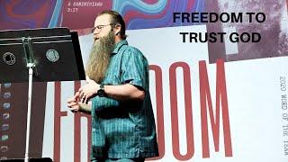 FREEDOM // Trusting God