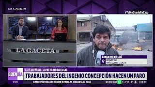 Los trabajadores del ingenio Concepción realizan una protesta para reclamar un aumento salarial