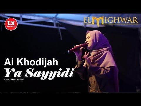 Free Download Ya Sayyidi - Ai Khodijah ( El Mighwar ) Live Perform Mp3 dan Mp4