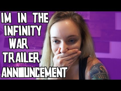 Avengers: Infinity War Trailer Tease - I'M IN THE TRAILER