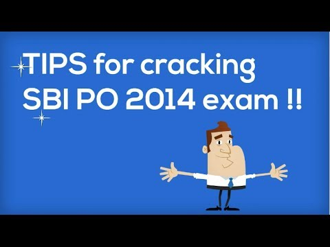 Tips to crack State Bank of India SBI PO Exam 2014