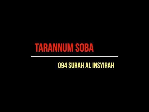 TARANNUM SOBA . SURAH 094 AL INSYIRAH.