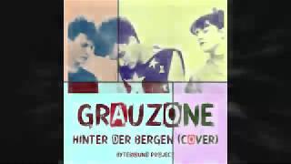 Grauzone / Hinter der bergen (cover)