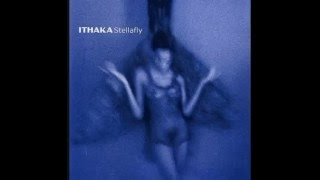 Watch Ithaka Stellafly video