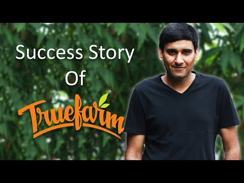 Success story of True Farm Foods - A 100% Organic Food company focused on its consumers
