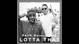 G-Eazy - Lotta That (Darth Gater Dubstep Remix)