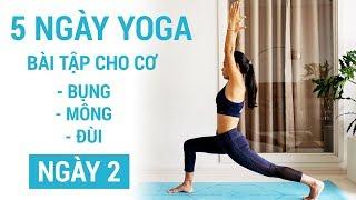 Tự tập yoga tại nhà, thử thách 1 tuần tập cơ bụng, mông đùi | Ngày 2