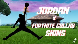 JORDAN X FORTNITE COLLAB SKINS!