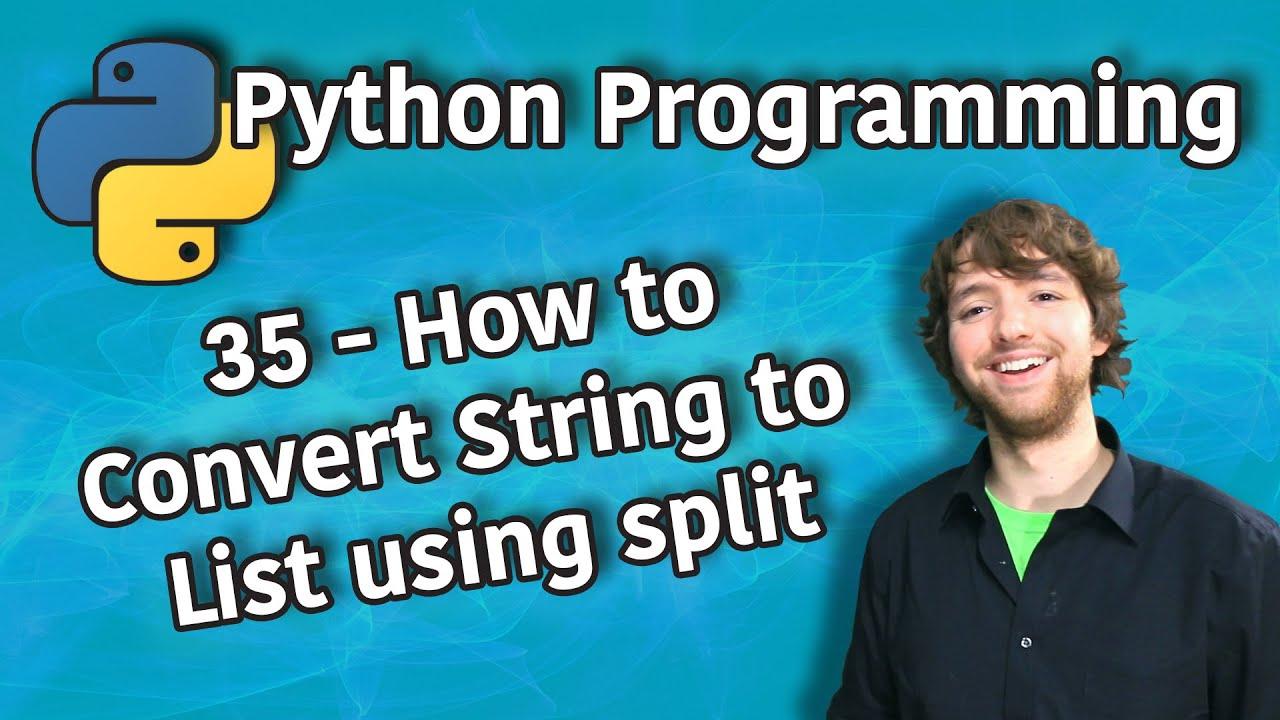 Python Programming  - How to Convert String to List using split