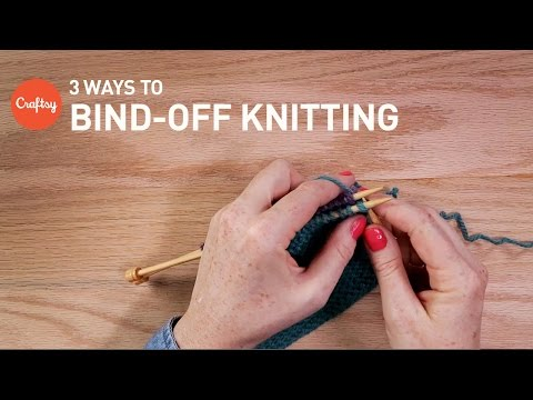 How to Bind off Knitting 3 Ways | Craftsy Knitting Tutorial