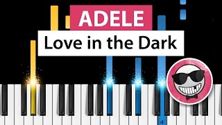Adele - Love in the Dark - Piano Tutorial - How to Play
