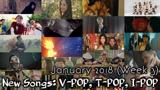New Songs: V-POP, T-POP, I-POP | January 2018 (Week 3)