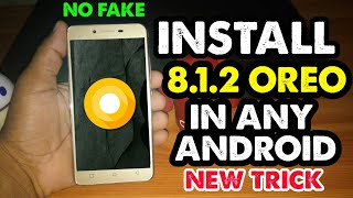 Direct Install New Android Oreo In Any Android || For All Android 2018