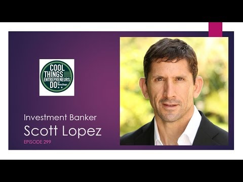 Investment Banker Scott Lopez
