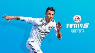 FIFA 19 Official First Look Reveal