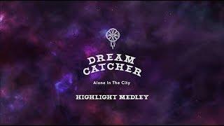 Baixar Dreamcatcher(드림캐쳐) [Alone In The City] 하이라이트 메들리