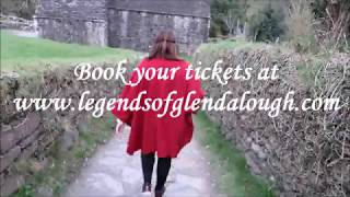 NEW TOUR - Legends of Glendalough