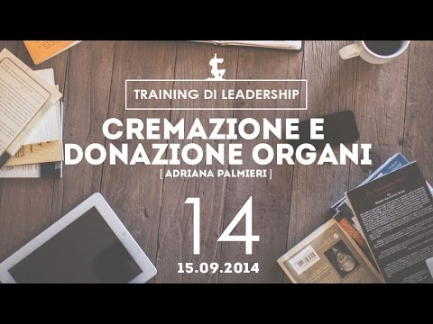 Consigli e curiosità @ Milano | Cremazione e Donazione Organi - Adriana Palmieri |15.09.2014
