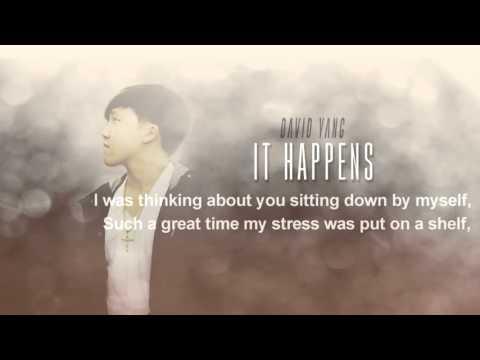 David Yang - It Happens (Lyrics Version)