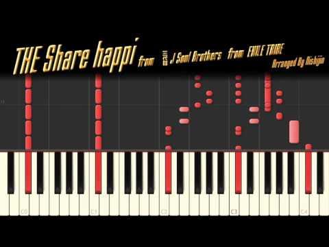 THE Sharehappi from 三代目JSB ピアノVer. (サビのみ)